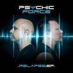 The Psychic Force – Relapse:EP