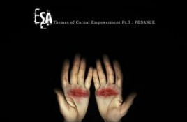 ESA – Themes Of Carnal Empowerment Pt.3: Penance