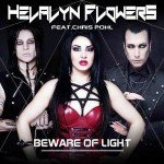 Helalyn Flowers – Beware Of Light feat. Chris Pohl
