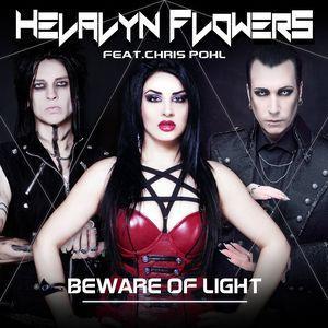 Helalyn Flowers – Beware Of Light feat. Chris Pohl