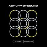 I European feat. ex-Kraftwerk's Wolfgang Flür will see 'Activity of Sound' EP released in 3 different physical versions