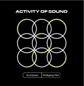 I European feat. ex-Kraftwerk's Wolfgang Flür will see'Activity of Sound' EP released in 3 different physical versions