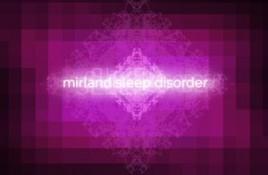 Mirland – Sleep Disorder