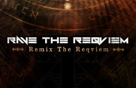 Rave The Reqviem – Remix The Reqviem