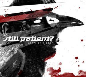 Still Patient? – Shape Shifters
