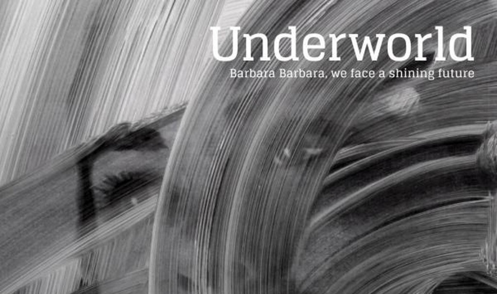 Underworld release first teaser new album'Barbara Barbara, we have a shining future'