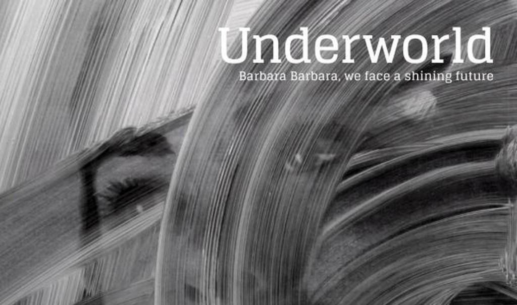 Underworld release first teaser new album'Barbara Barbara, we have a shining future'