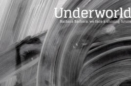 Underworld release first teaser new album 'Barbara Barbara, we have a shining future'