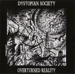 Dystopian Society – Overturned Reality (CD Album – Danse