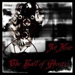 Jet Noir - The Hall Of Ghost (EP cover)