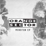 Orange Sector – Monoton