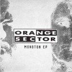 Orange Sector – Monoton