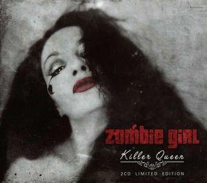 Zombie Girl – Killer Queen