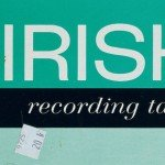Agent Side Grinder sees deleted 'Irish Recording Tape' album reissued on vinyl