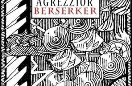 Agrezzior – Berserker