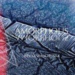 Amorphous – Bahaviourism
