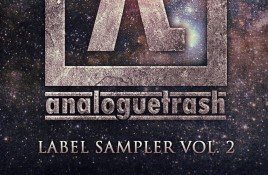 AnalogueTrash label launches free (or pay what you want) 'AnalogueTrash Records: Label Sampler Vol. 2' download compilation