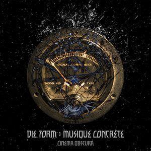 Die Form ÷ Musique Concrète