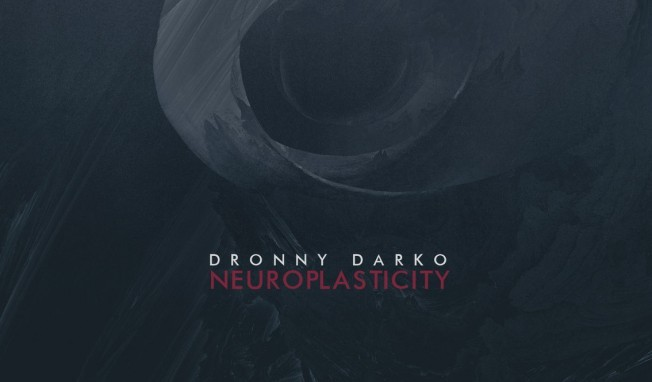 Dronny Darko's second album 'Neuroplasticity' out now - direct download available