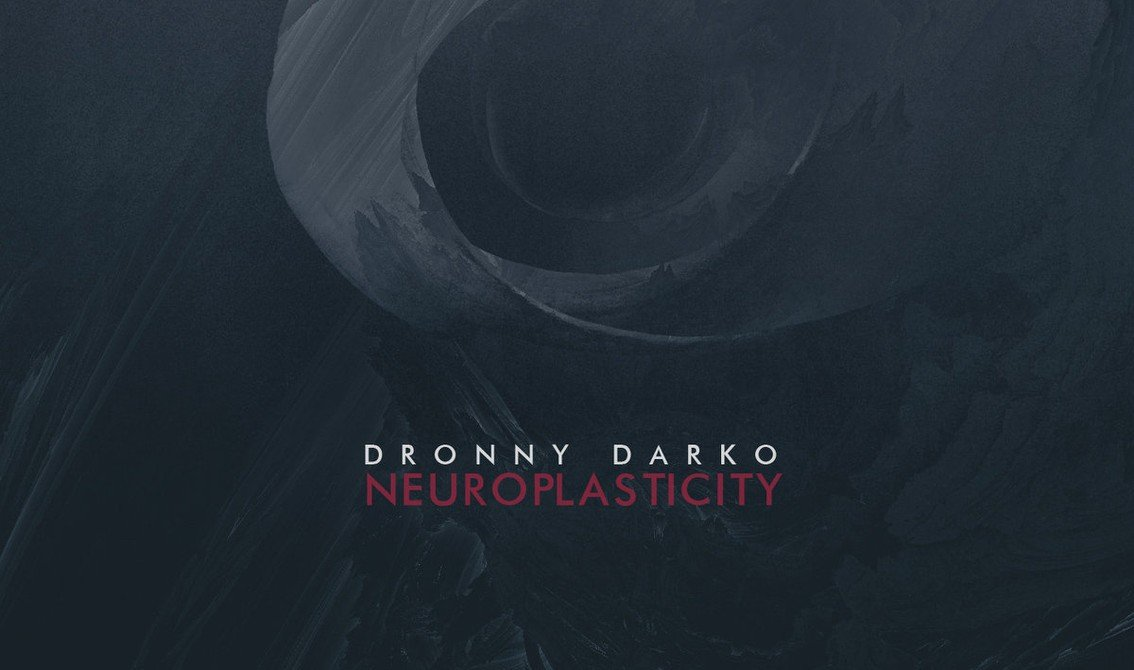 Dronny Darko's second album'Neuroplasticity' out now - direct download available