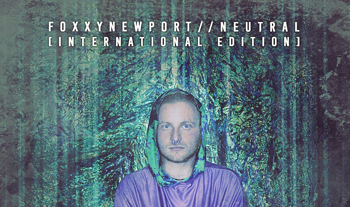 FoxxyNewport releases Neutral as an exclusive international edition via AnalogueTrash