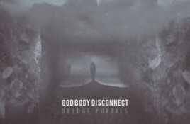 God Body Disconnect – Dredge Portals