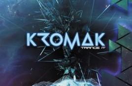 Kromak – Trance It