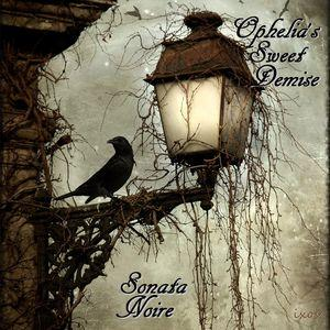 Ophelia's Sweet Demise