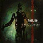 RedLine – Mind's Garden