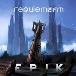 Requiem4FM – Epik