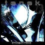 Tenek – Smoke & Mirrors