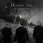 The Saint Paul – Days Without Rain