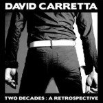 David Carretta – Two Decades: A Retrospective