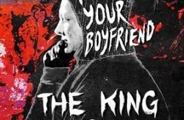Kill Your Boyfriend – The King Is Dead