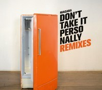 Niagara – Don't Take It Personally - Remixes