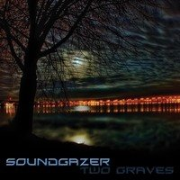 Soundgazer – Two Graves