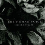 The Human Voice (aka Northaunt's Herleif Langas) returns with 2nd album, 'Silent Heart' album
