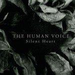 The Human Voice (aka Northaunt's Herleif Langas) returns with 2nd album, 'Silent Heart' album