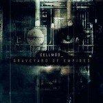 Cellmod – Graveyard Of Empires