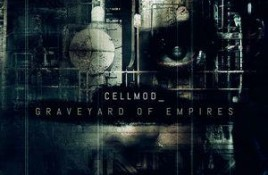 Cellmod – Graveyard Of Empires