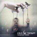 Cold Therapy – Masquerade Infinite