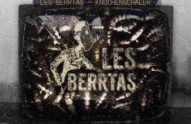 Les Berrtas – Knochenschäler