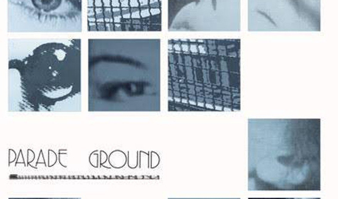 Best of Parade Ground compiled on 'Parade Ground' CD - Production and additional instruments by Daniel B. and Patrick Codenys (Front 242), Colin Newman (Wire) and Bruno Donini