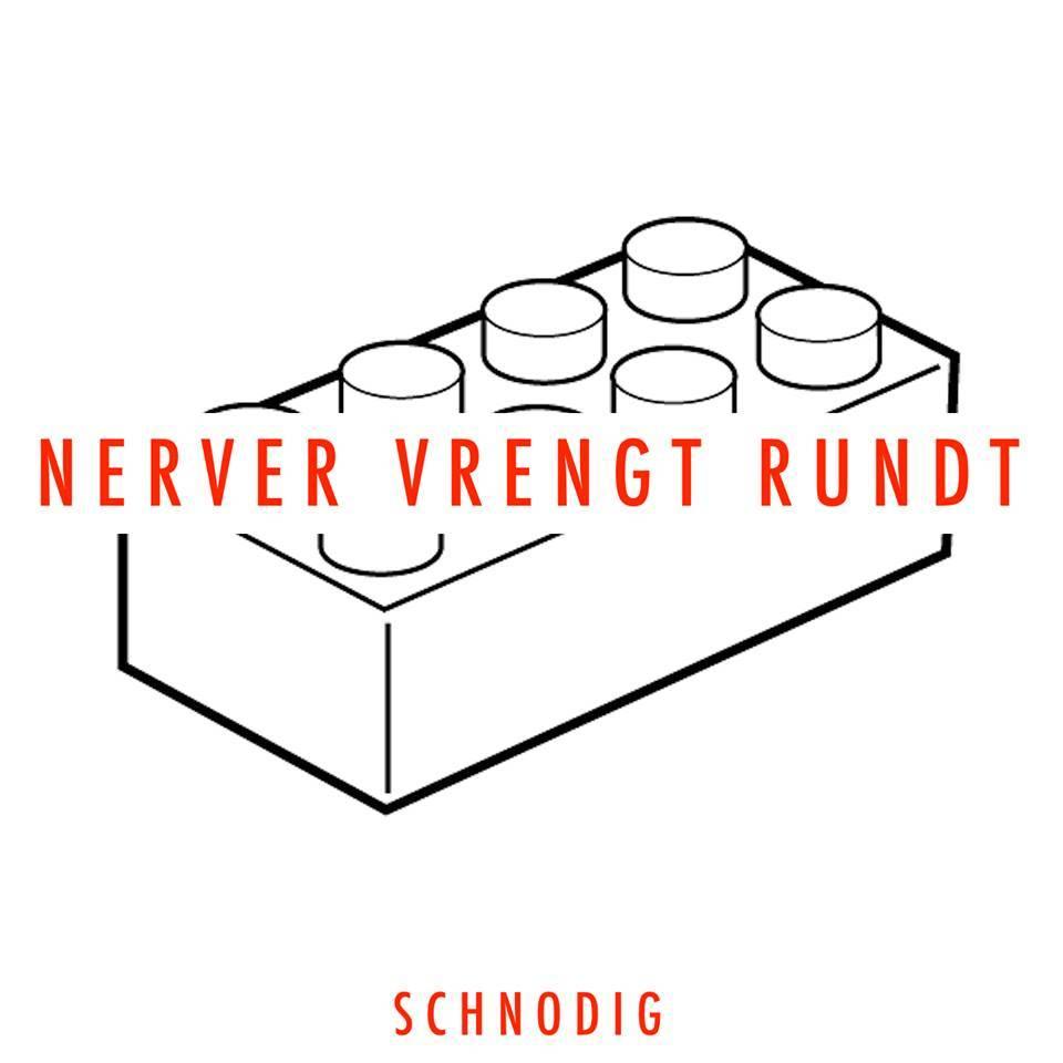 Schnodig - Nerver vrengt rundt (remix EP 2016)