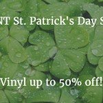 50% off on vinyl during St. Patrick's Day Sale