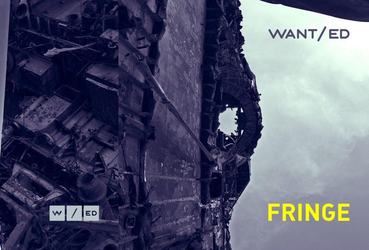 WANT/ed - Fringe