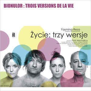 Bionulor – Trois Versions De La Vie