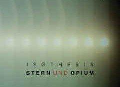 Isothesis – Stern Und Opium