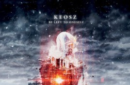 Keosz joins the dark ambient label Cryo Chamber with the album 'Be Left to Oneself' - album now up for pre-order