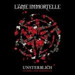 L'Âme Immortelle – Unsterblich
